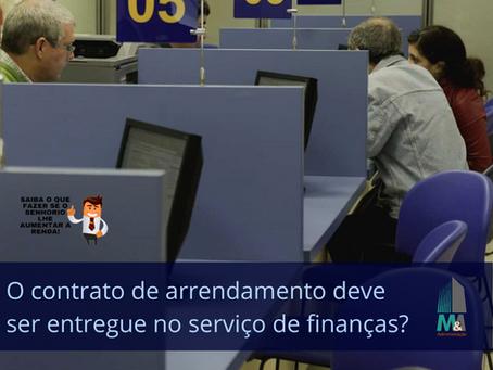 O contrato de arrendamento deve ser entregue no serviço das finanças?