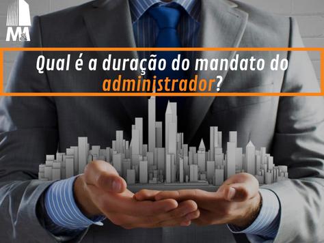 Qual é a duração do mandato do administrador?
