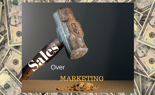 Sales over Marketing!