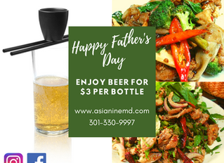 Spice up Father's day with Our Popular Drunken Noodle and Sake Bomb.