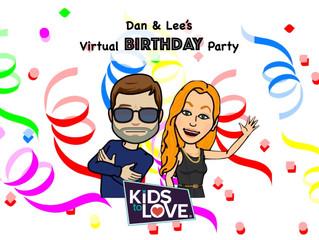 Dan & Lee's Virtual Birthday Party