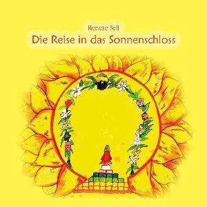 Die Reise in das Sonnenschloss - CD