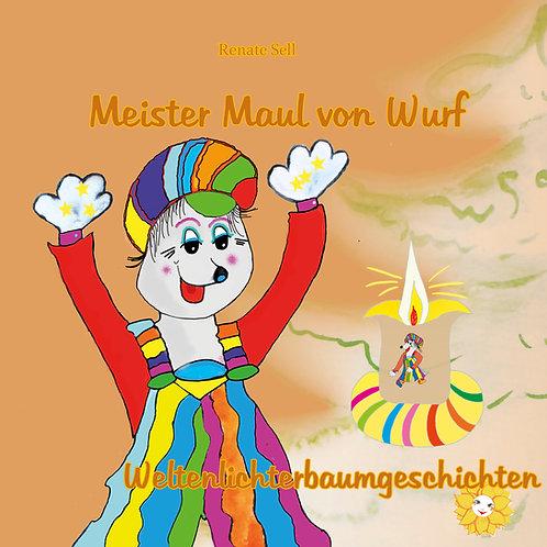Nr. 2 - Meister Maul von Wurf