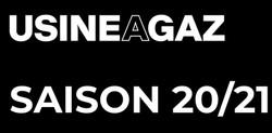 Usine à Gaz saison 2020-21