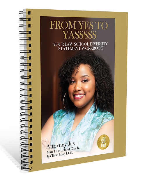 From Yes to Yasssss: Your Law School Diversity Statement Workbook