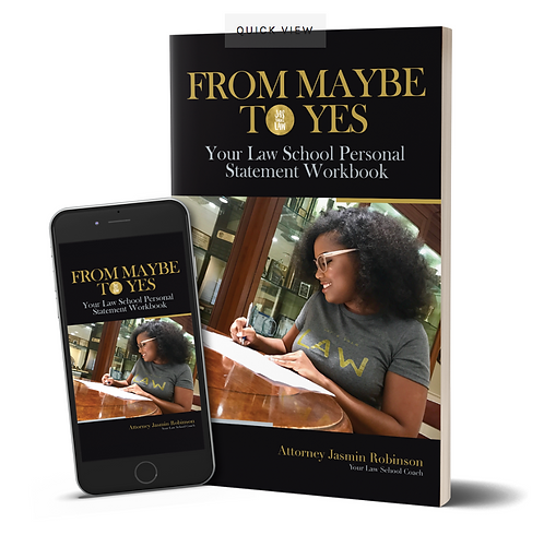 From Maybe to Yes: Your Law School Personal Statement Workbook
