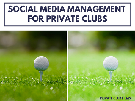 Social Media Management for Private Clubs
