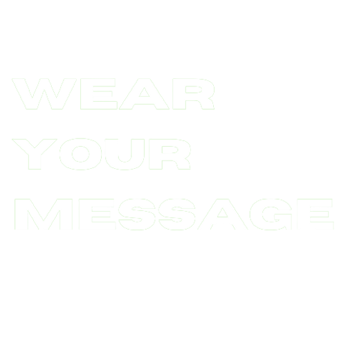 Wear_Your_Message__3_-removebg-preview.p