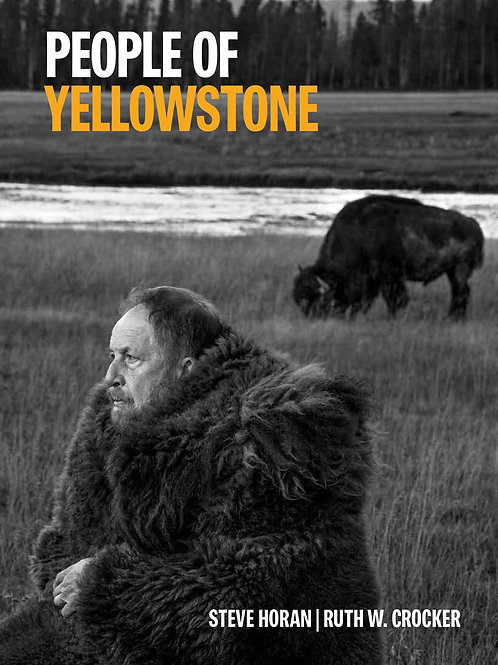 """People of Yellowstone"" hard cover book"