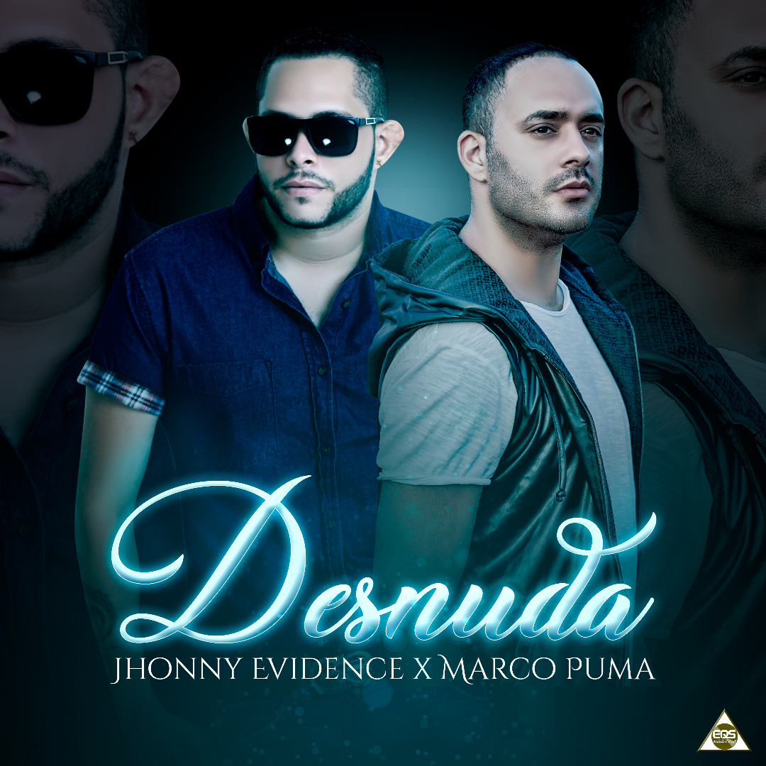Desnuda Jhonny Evidence X Marco Puma