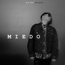 MIEDO UNPLUGGED