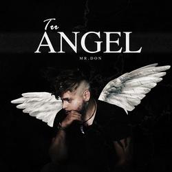 Tu Angel Mr.Don final
