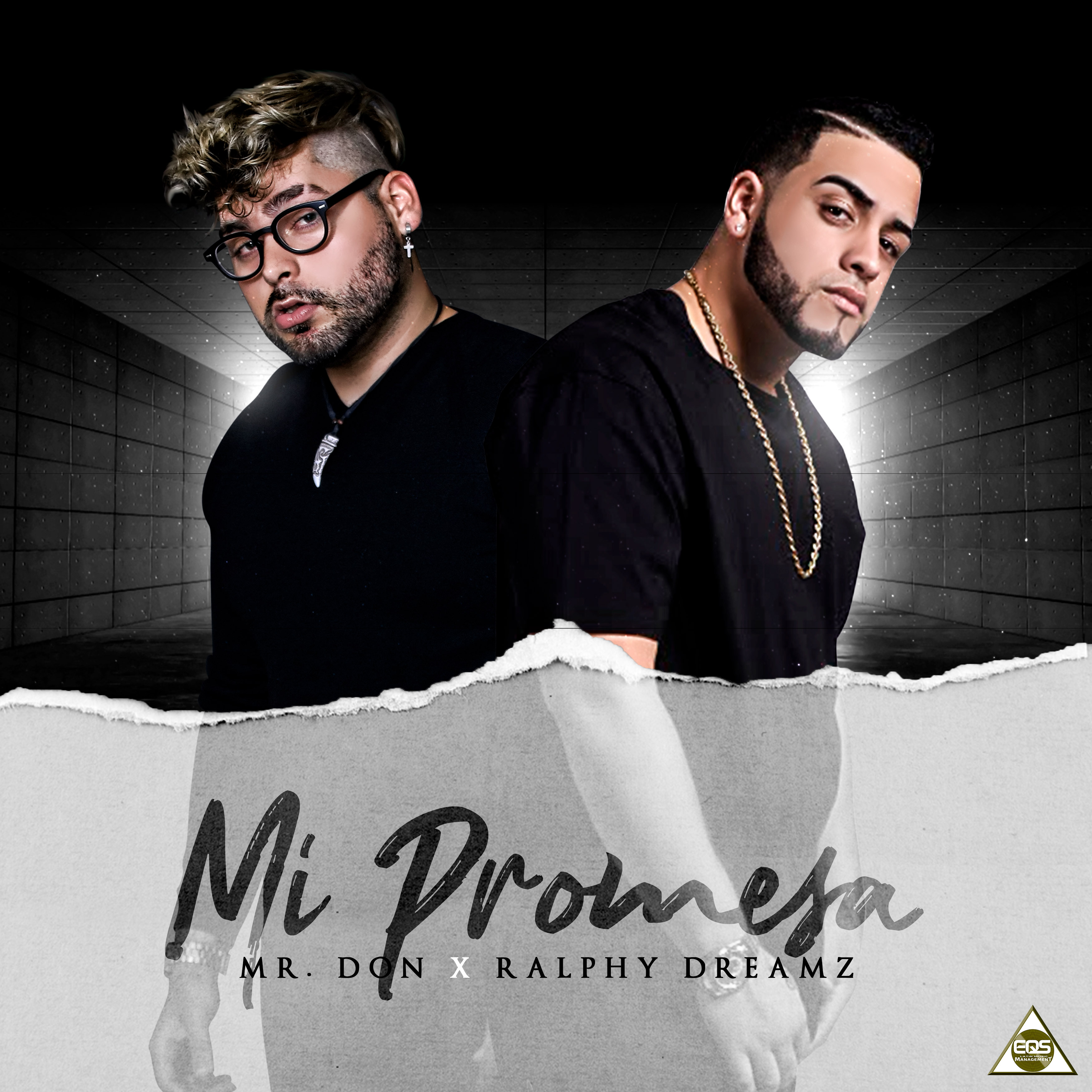 MI PROMESA - MR. DON X RALPLHY DREAMZ  .