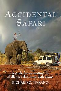 Accidental Safari by Richard C. Tizzano