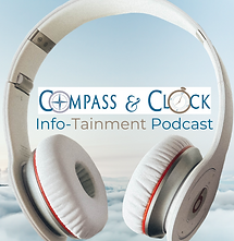 Compass & Clock Info-Tainment Podcasts