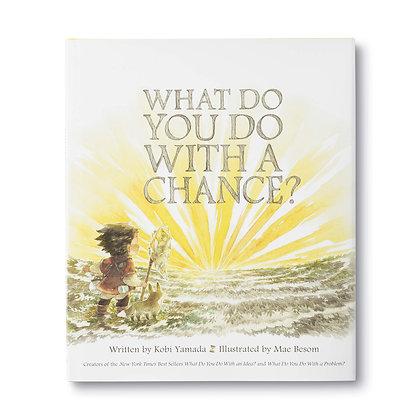 What Do You Do With a Chance? —  Hardcover