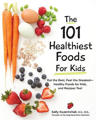 101 Healthiest Foods for Kids