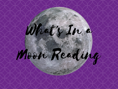 What's In a Moon Reading