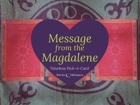 Timeless Reading: Message from the Magdalene