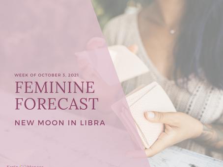 Feminine Forecast: New Moon in Libra