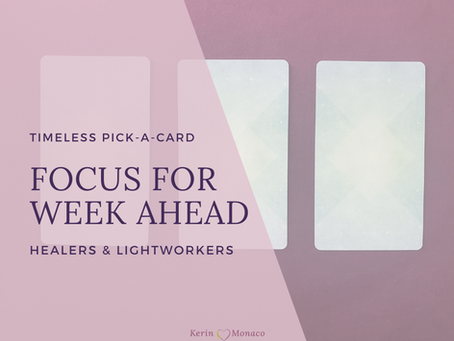 Timeless Pick A Card // Focus for the Week Ahead