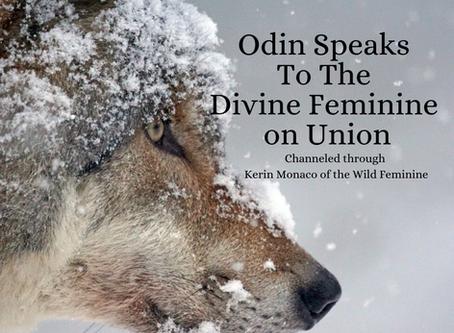 Odin Speaks to the Divine Feminine on Union