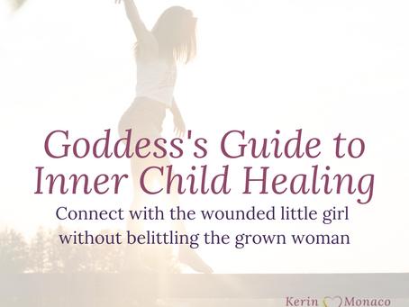 Goddess's Guide to Inner Child Healing