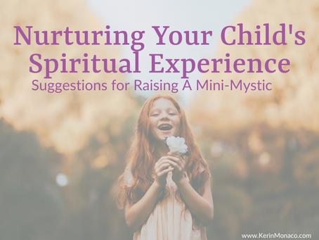Nurturing Your Child's Spiritual Experience