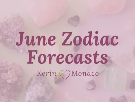 June Zodiac Forecasts