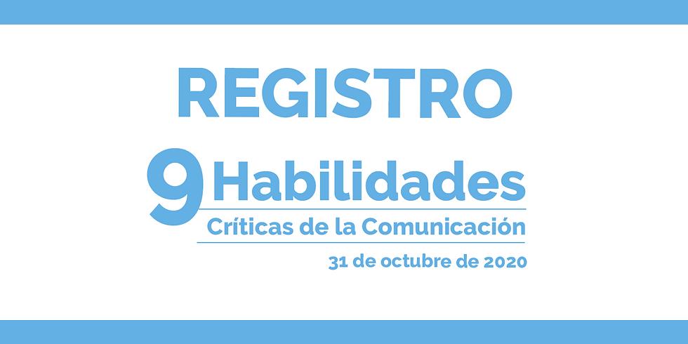 REGISTRO - 9 Habilidades Críticas de la Comunicación