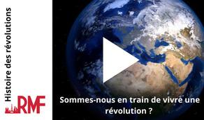 Sommes nous en train de vivre une révolution?