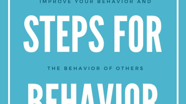 6 Simple Steps to Behavior Change
