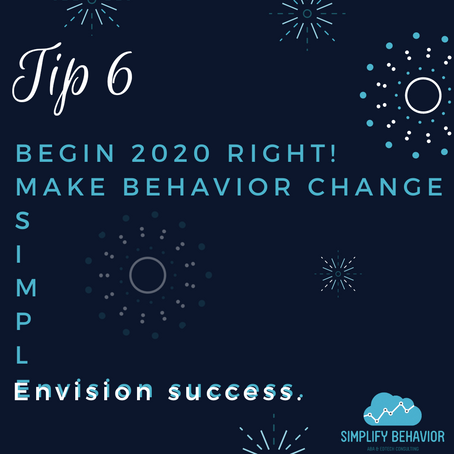 Making Behavior Change S.I.M.P.L.E - Tip 6