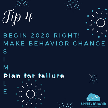 Making Behavior Change S.I.M.P.L.E. - Tip 4