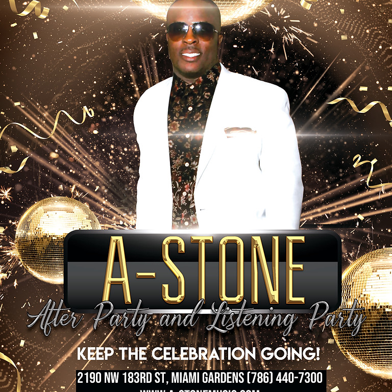 A-Stone's Birthday After Party and Listening Party