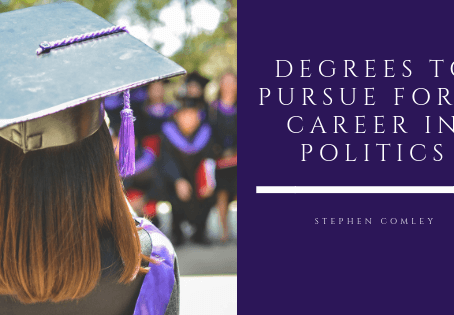 DEGREES TO PURSUE FOR A CAREER IN POLITICS