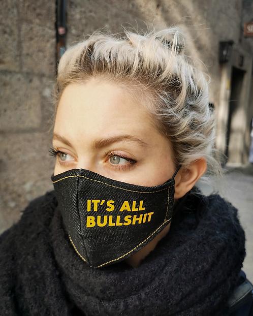 """""""IT'S ALL BULLSHIT"""" Black Denim Mask Women's Size"""