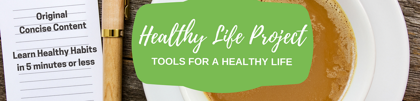 Healthy Life Project Tools for a Healthy Life
