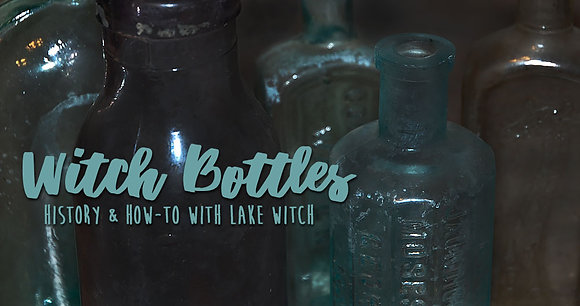 Witch Bottle Class - Feb 9th