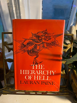 The Hierarchy of Hell by Lauran Paine