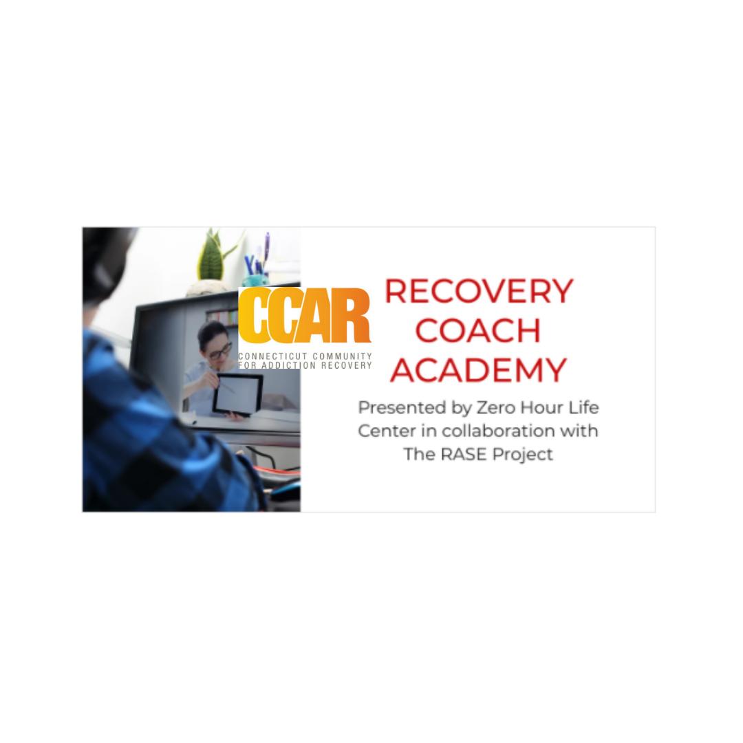 CCAR Recovery Coach Academy 07/2021