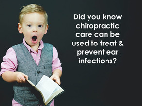 Prevent & Treat Ear Infections with Chiropractic