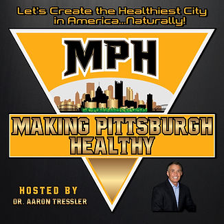 Making Pittsburgh Healthy podcast hosted by Dr. Aaron D. Tressler.