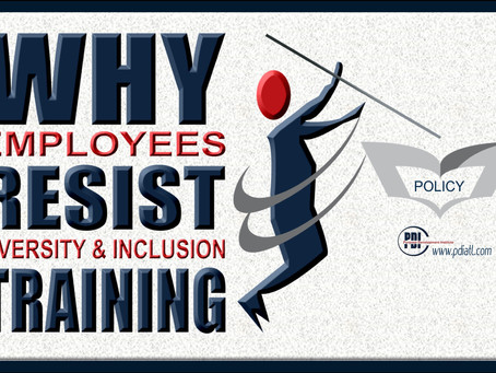 Why Employees Resist Diversity & Inclusion Training