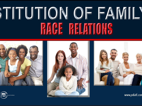 Institution of Family & Race Relations