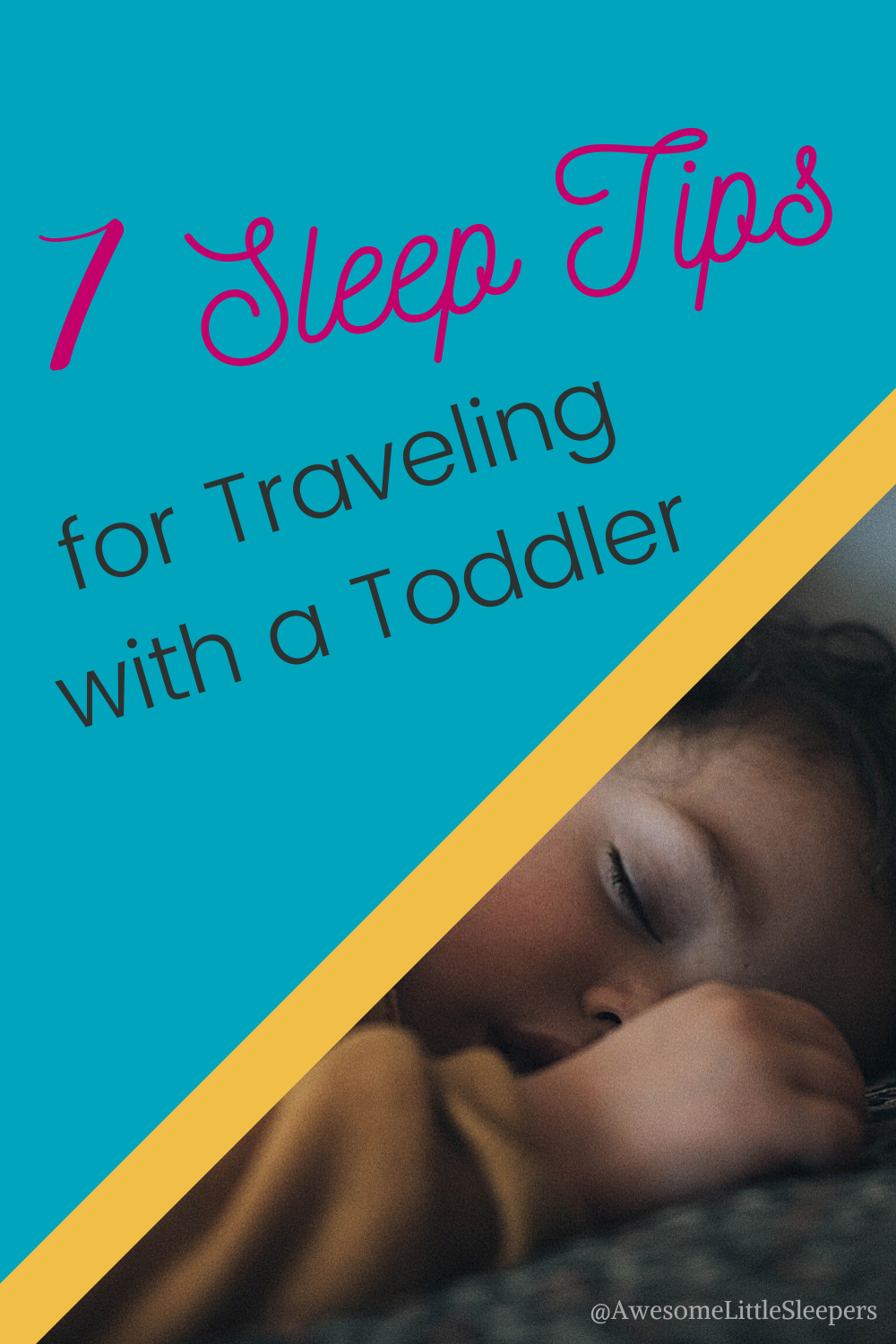7 Sleep Tips for Traveling with a Toddler