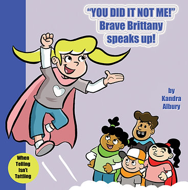 You Did It Not Me! - Brave Brittany Speaks Up! - Read Aloud