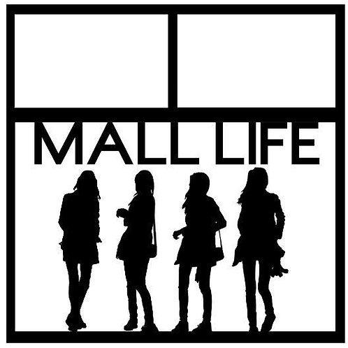Mall Life Scrapbook Overlay