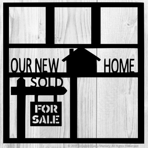 Our New Home Scrapbook Overlay