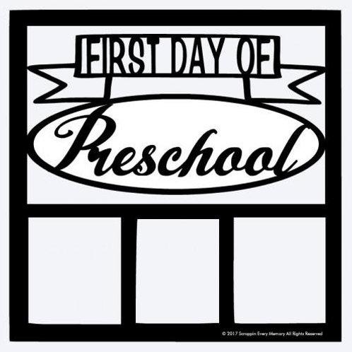 First Day Of Preschool Scrapbook Overlay